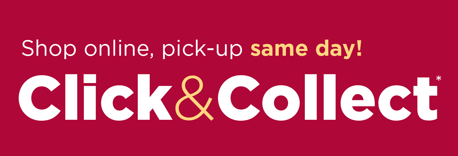 3 Ways to Shop - In-store | Online 24/7 | Click & Collect