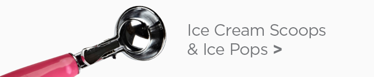 Shop Ice Cream Scoops & Ice Pops