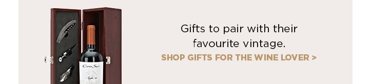 Gifts to pair with their favourite vintage - shop gifts for the wine lover.