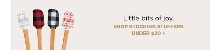 Gifts under $20. Little bits of joy. Shop stocking stuffers.