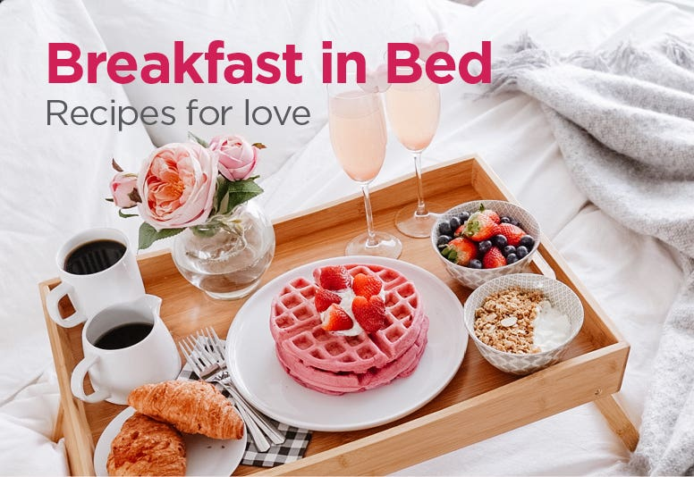 Recipes for the Ultimate Valentine's Day Breakfast in Bed - read the post