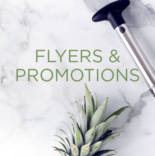 Check out our latest flyers and promotions