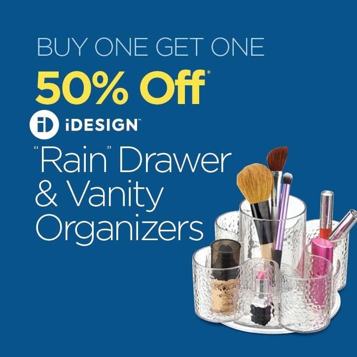 BUY ONE GET ONE 50% Off iDesign Rain Drawer & Vanity Organizers