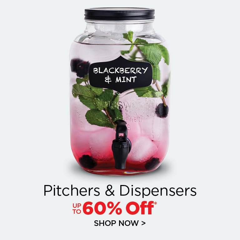 Shop Pitchers and Dispensers - up to 60% Off