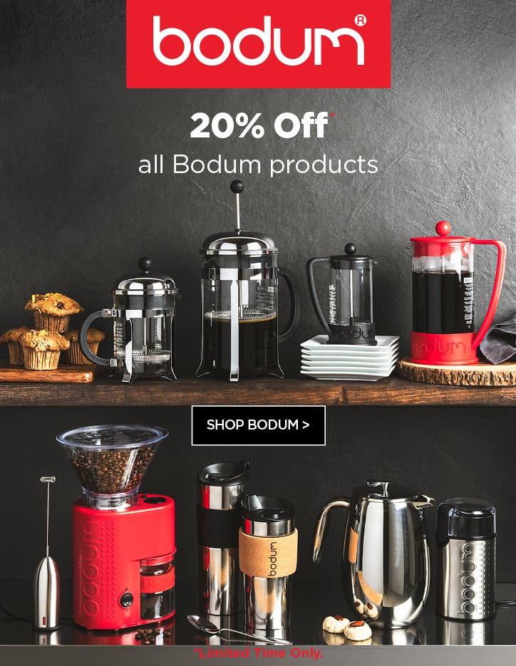 20% Off Bodum - until October 21, 2021 only