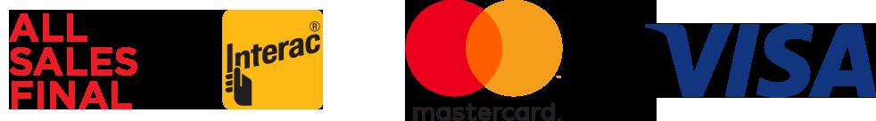 All Sales Final, Interac, Mastercard, Visa